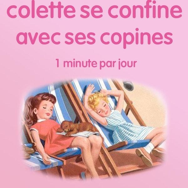 n°8 *Colette se confine avec ses copines* Adopte un chien