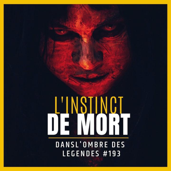 Dans l'ombre des légendes-193 L'Instinct de mort