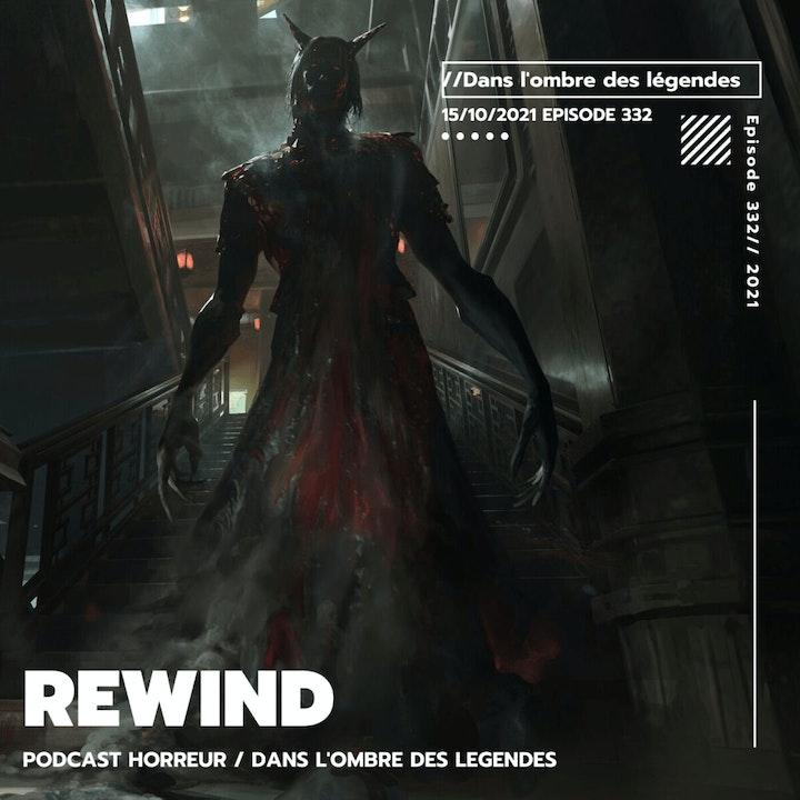 Dans l'ombre des légendes-332 Rewind