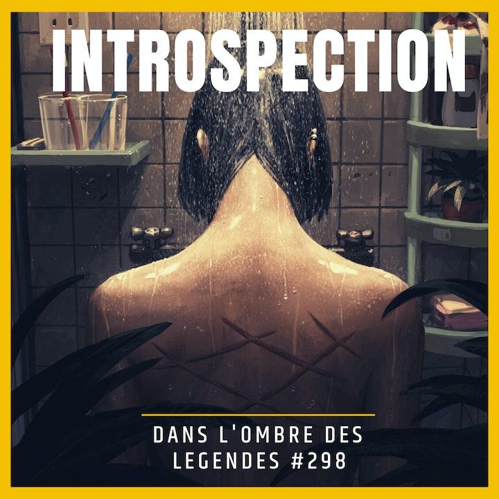 Dans l'ombre des légendes-298 Introspection