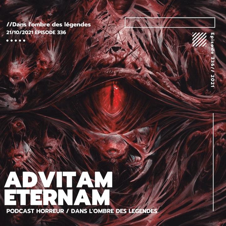 Dans l'ombre des légendes-336 Advitam Eternam