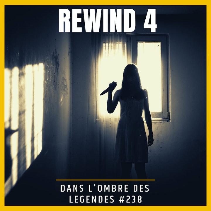 Dans l'ombre des légendes-238 Rewind 4...
