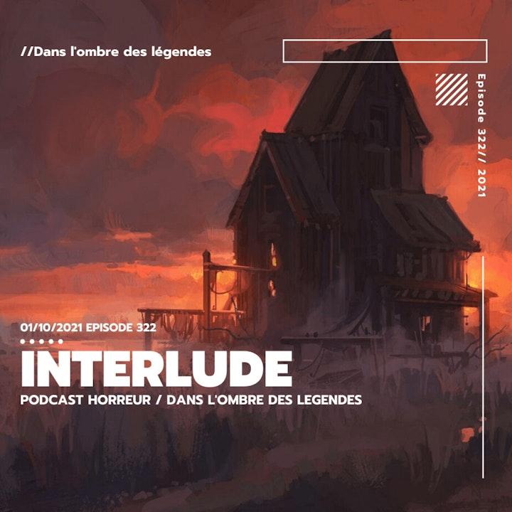 Dans l'ombre des légendes-322 Interlude...
