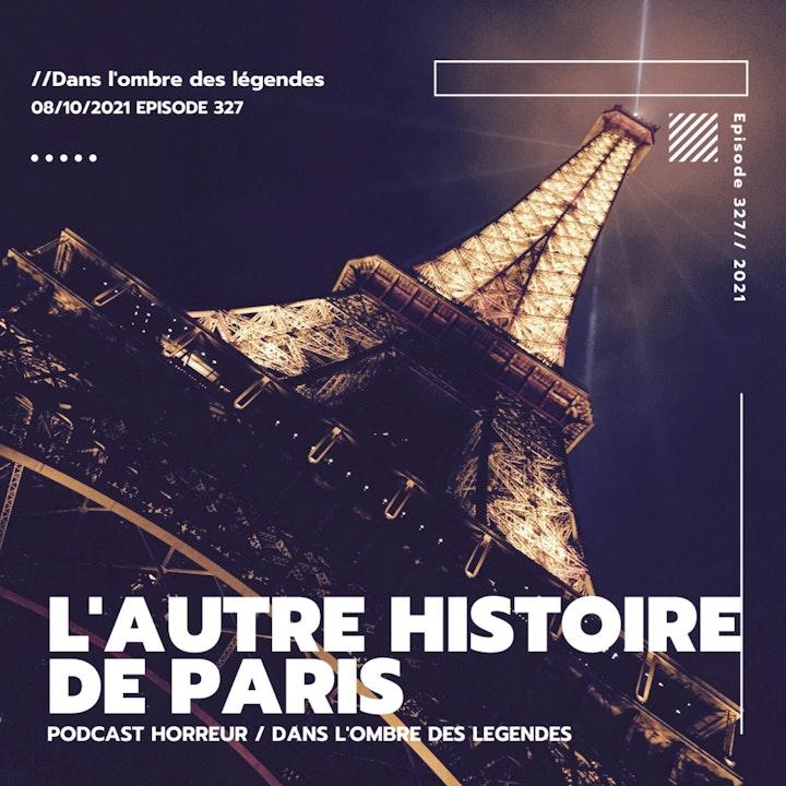Dans l'ombre des légendes-327 L'autre histoire de Paris