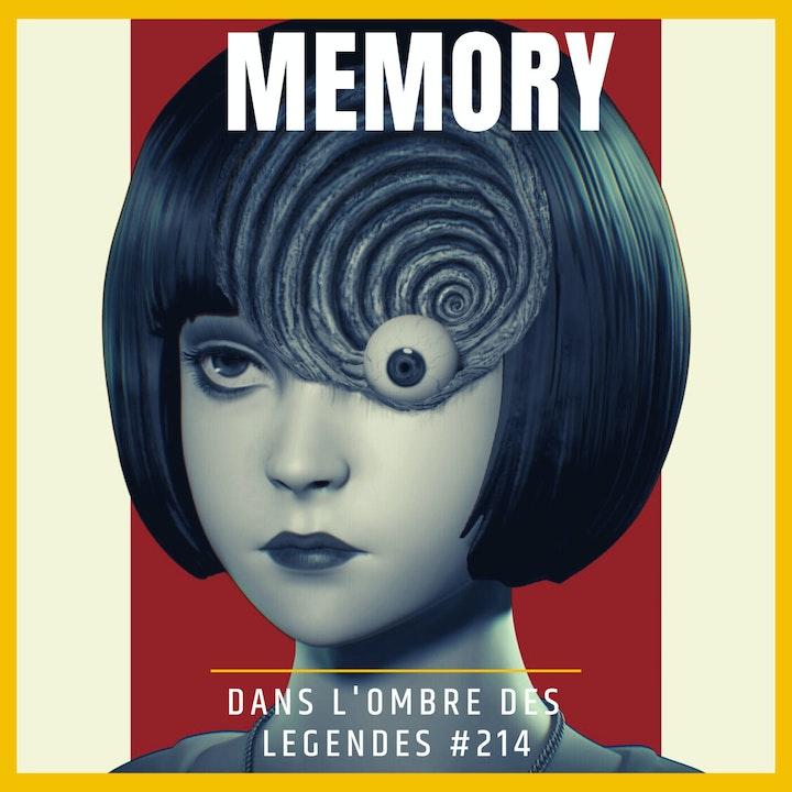 Dans l'ombre des légendes-214  Memory...