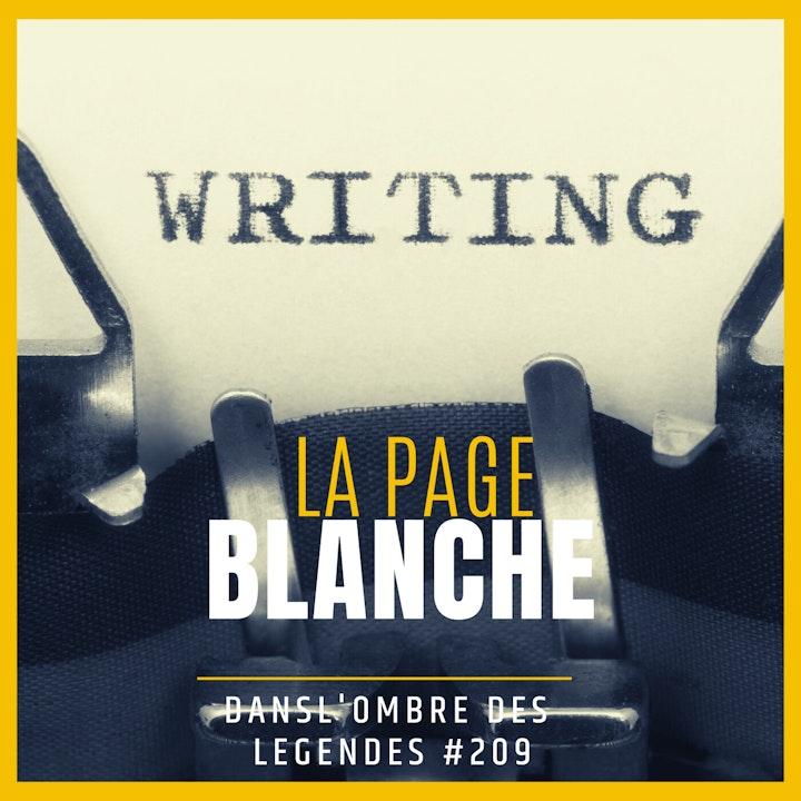Dans l'ombre des légendes-209  La page blanche...