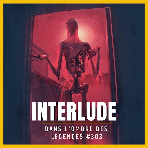 Dans l'ombre des légendes-303 Interlude... Image
