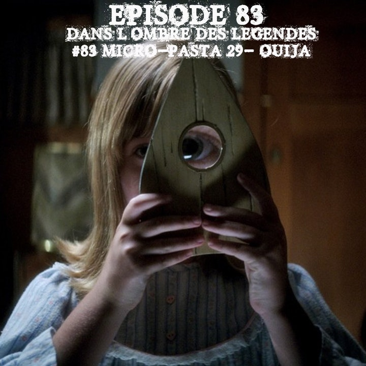 #83 Micro Pasta 29- Ouija..