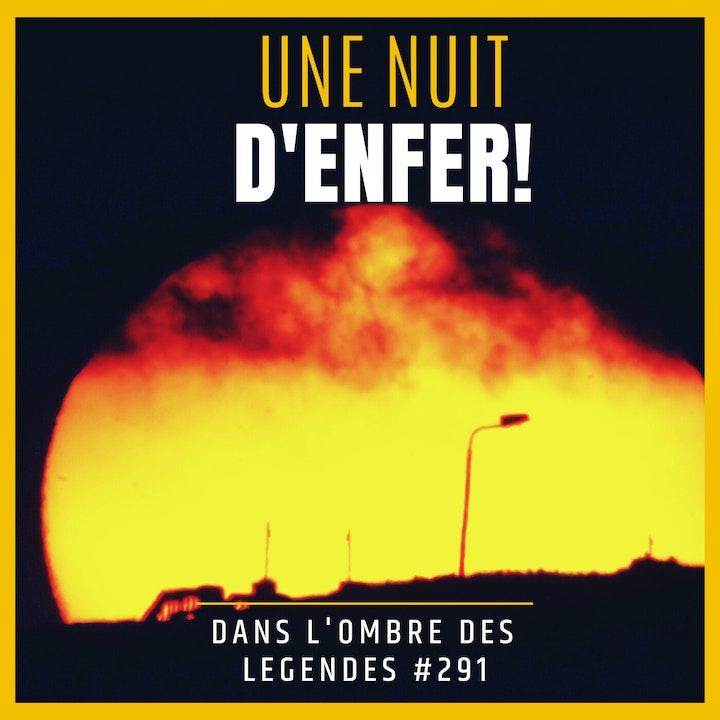 Dans l'ombre des légendes-291 Une nuit d'enfer!