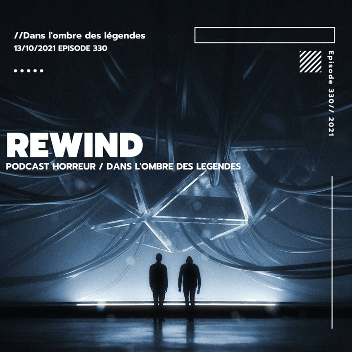 Dans l'ombre des légendes-330 Rewind