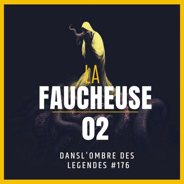 Dans l'ombre des légendes-176 La faucheuse-02...