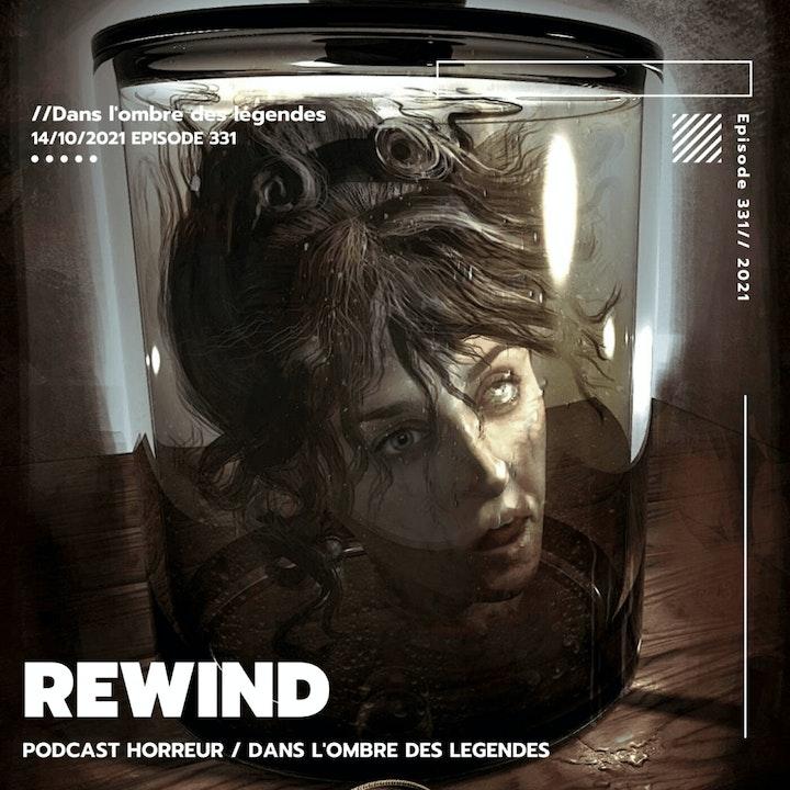 Dans l'ombre des légendes-331 Rewind