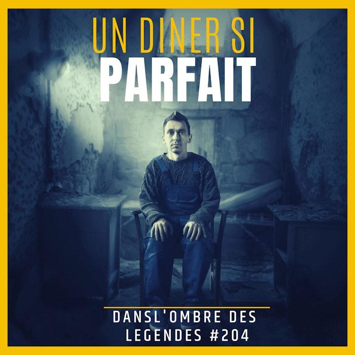 Dans l'ombre des légendes-204  Un diner si parfait...