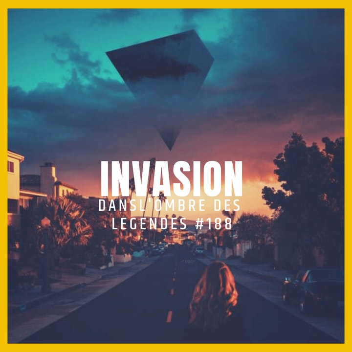 Dans l'ombre des légendes-188 Invasion...