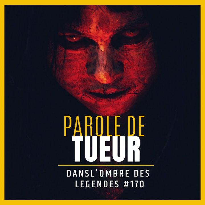 Dans l'ombre des légendes-170 Parole de tueur...