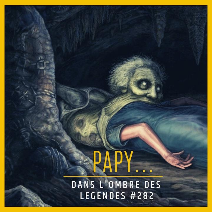 Dans l'ombre des légendes-282 Papy..