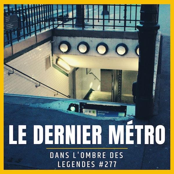 Dans l'ombre des légendes-277 Le dernier métro... Image