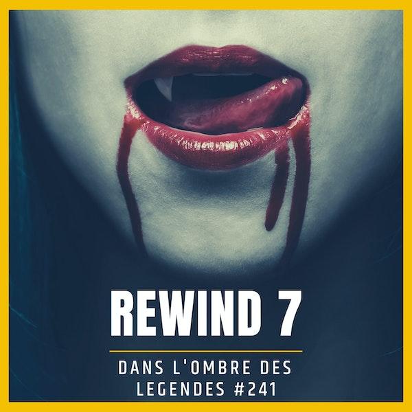 Dans l'ombre des légendes-241 Rewind 7... Image
