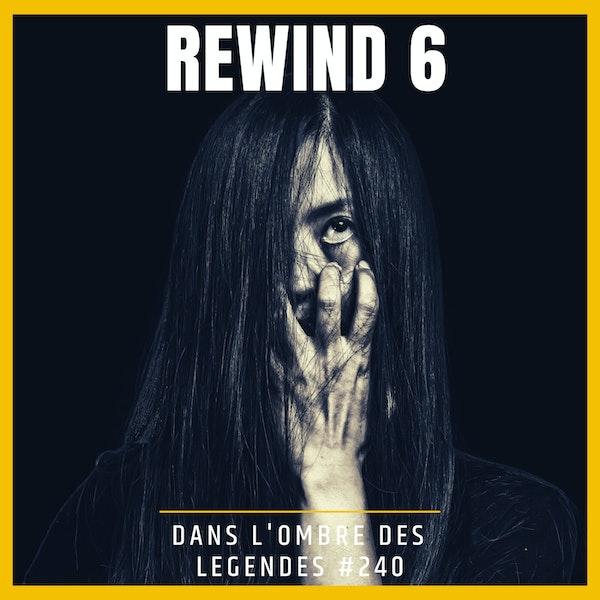 Dans l'ombre des légendes-240 Rewind 6... Image