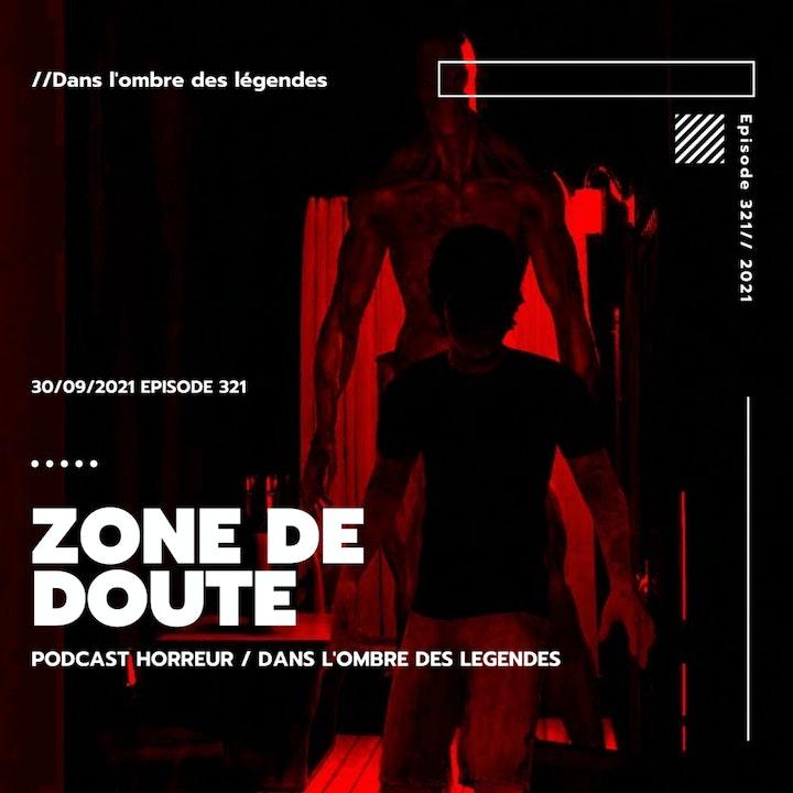 Dans l'ombre des légendes-321 Zone de doute...