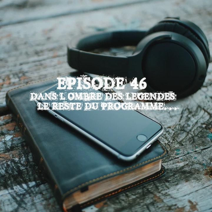 #46 Bonus Notes 10 Le reste du programme...