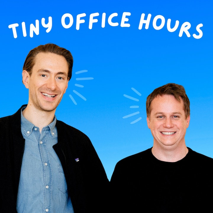 Tiny Office Hours