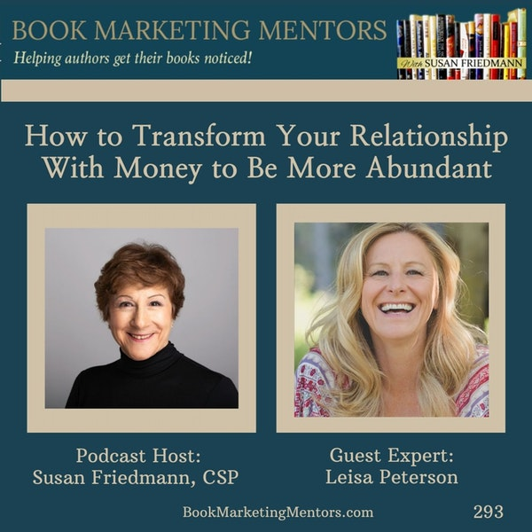 How to Best Transform Your Relationship With Money to Be More Abundant - BM293 Image