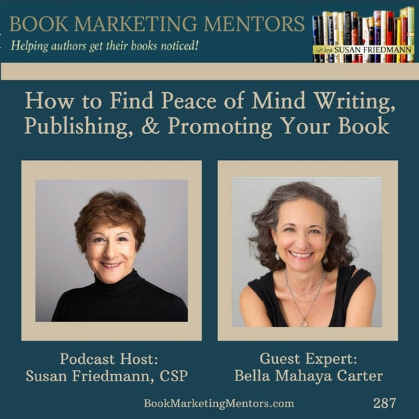 How to Find Peace of Mind Writing, Publishing and Promoting Your Book - BM287 Image
