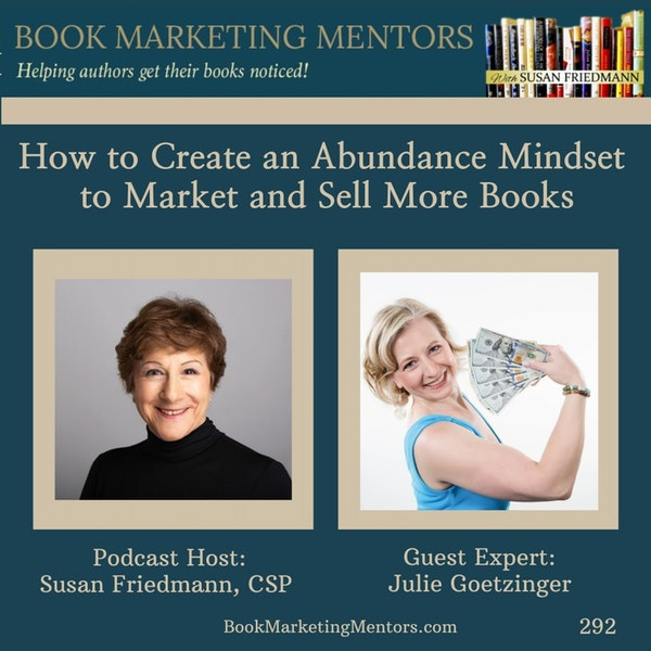 How to Best Create an Abundance Mindset to Market and Sell More Books - BM292 Image