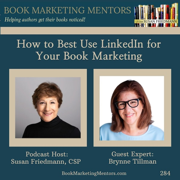 How to Best Use LinkedIn for Your Book Marketing - BM284 Image