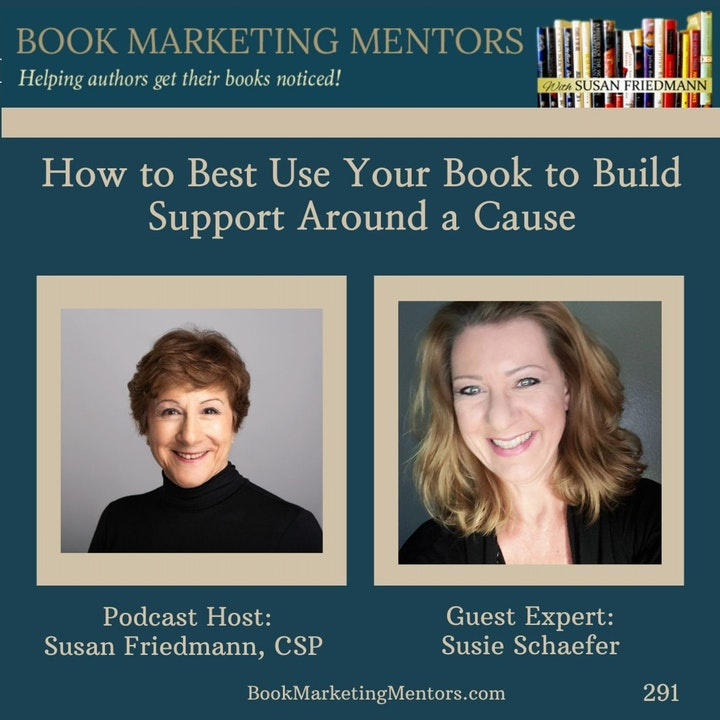 How to Best Use Your Book to Build Support Around a Cause