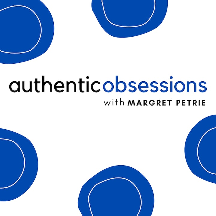 Authentic Obsessions