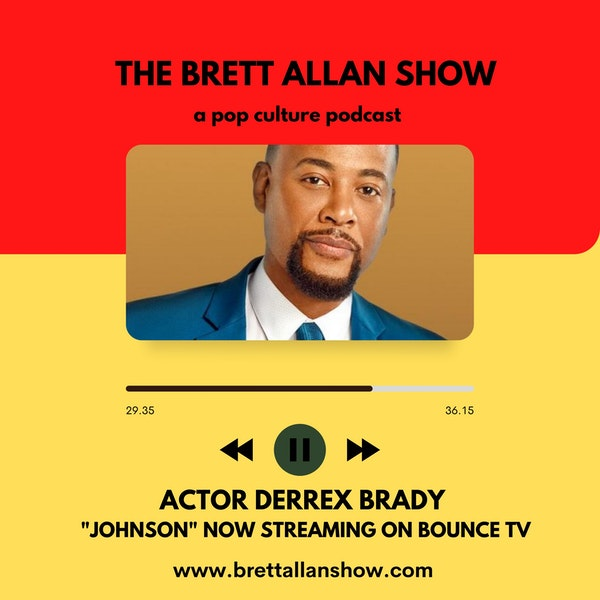 "Actor Derrex Brady    Talks Bounce TV's New Comedy/Drama ""Johnson"" Image"