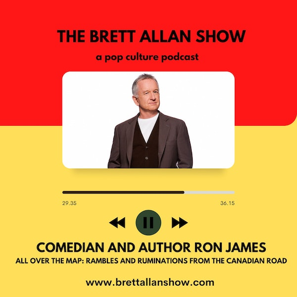 Comedian and Author Ron James   All Over the Map: Rambles and Ruminations from the Canadian Road Image