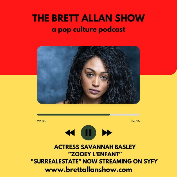 """Actress Savannah Basley   Talks """"Zooey L'Enfant"""" """"SurrealEstate"""" Now Streaming on the SYFY Network Image"""