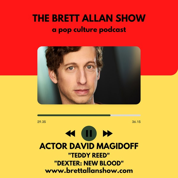 "Actor David Magidoff   Talks ""Teddy Reed"" ""Dexter: New Blood"" ""Improv and ""MTV's Broke A$$ Gameshow"" Image"
