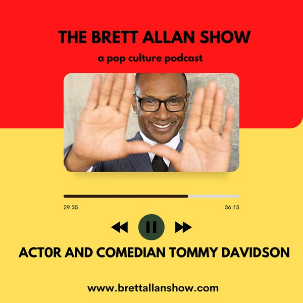 Actor and Comedian Tommy Davidson | A 2nd Visit and Pandemic Follow Up! Image