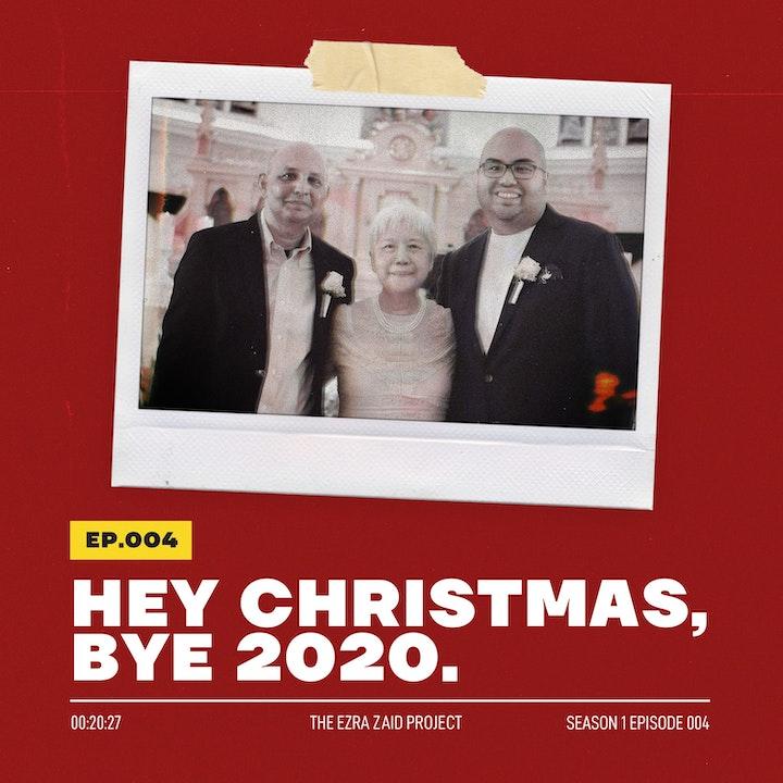 hey Christmas, bye 2020.