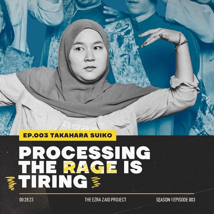Takahara Suiko — Processing The Rage is Tiring