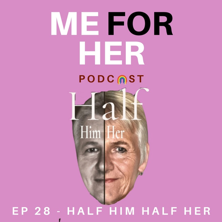 Ep 28 - Half Him Half Her (with Stephanie Vaughan)