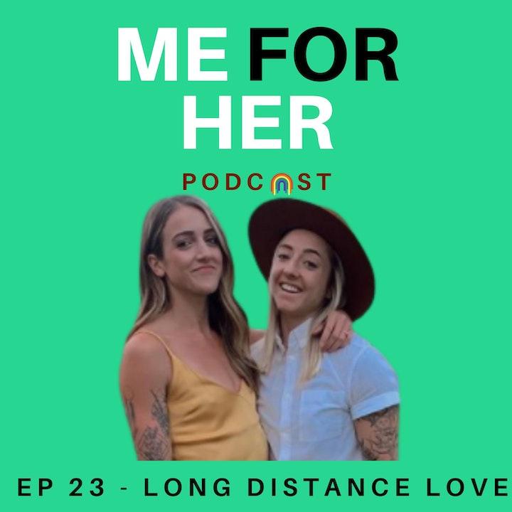 Ep 23 - Long Distance Lovesbians (ft. Char & Jess)