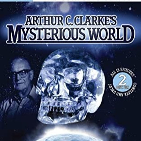 Episode 42: Arthur C Clarkes Mysterious World Image