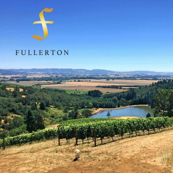 Fullerton Wines - Portland, Oregon Pt. 3