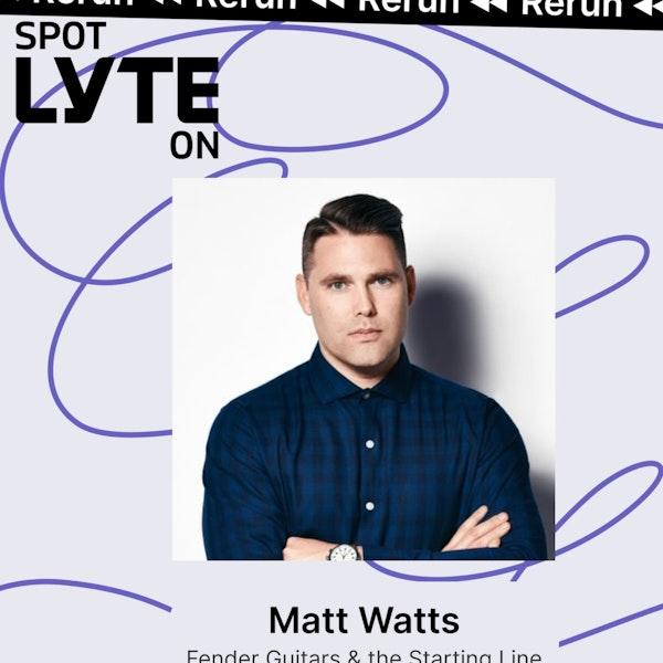 Best of Spot Lyte On - Matt Watts - Fender Guitars Image