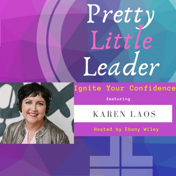 Ignite Your Confidence - An Interview with Karen Laos Image