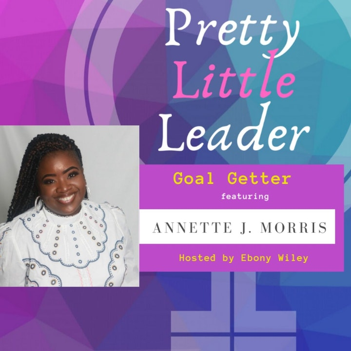 Goal Getter- An Interview with Annette J. Morris