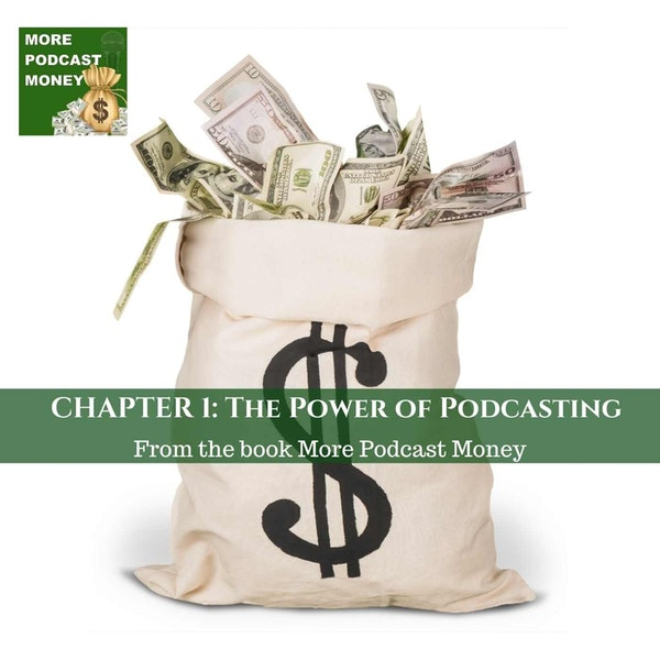 Chapter 1: The Power Of Podcasting Image