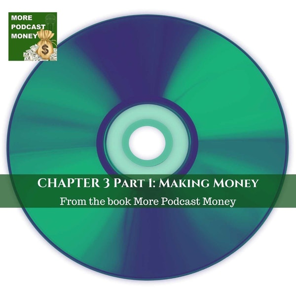 Chapter 3: Making Money With Your Podcast Image