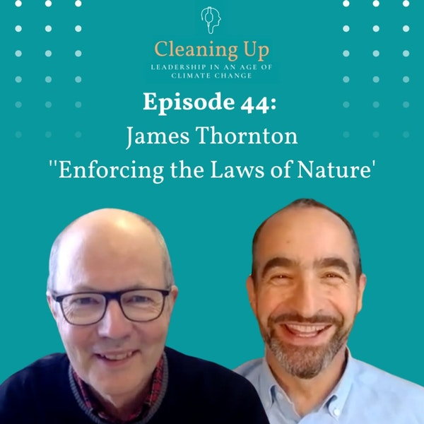 Ep44: James Thornton 'Enforcing the Laws of Nature' Image