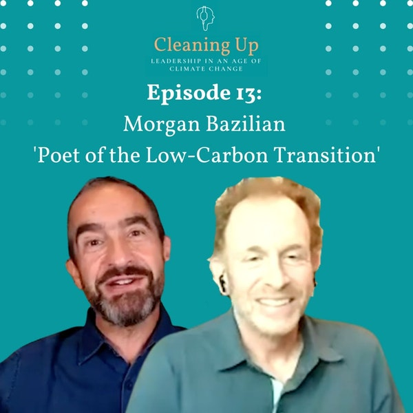 Ep13: Morgan Bazilian 'Poet of the Low-Carbon Transition' Image